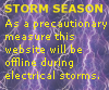 This website is offline during local electrical storms. This is a precautionary measure. Thank you.